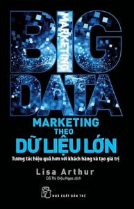 sach marketing theo du lieu lon 193x300 - 9 quyển sách hay về Big Data đầy thông tuệ và nhiều thông tin