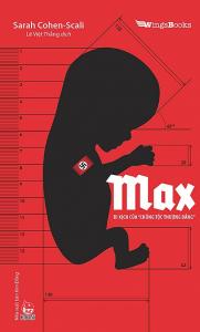sach max bi kich cua chung toc thuong dang 181x300 - 11 quyển sách hay về Đức quốc xã hé lộ những sự thật lịch sử đầy ám ảnh