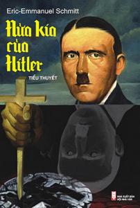 sach nua kia cua hitler 202x300 - 11 quyển sách hay về Đức quốc xã hé lộ những sự thật lịch sử đầy ám ảnh