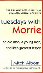 sach tuesday with morrie 176x300 - 25 cuốn sách hồi ký hay khiến người đọc phải suy ngẫm khi gấp sách lại