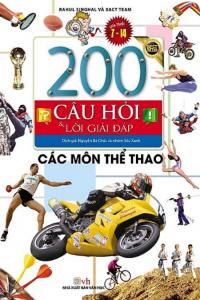 sach 200 cau hoi va loi giai dap cac mon the thao 200x300 - 19 quyển sách hay về thể thao tạo động lực mạnh mẽ cho bạn đọc