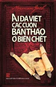 sach ai da viet cac cuon ban thao o bien chet 193x300 - 10 quyển sách hay về khảo cổ học chứa đựng nhiều giá trị lịch sử