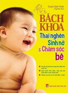 sach bach khoa thai nghen sinh no va cham soc em be 218x300 - 11 cuốn sách hay về chăm sóc trẻ sơ sinh khỏe mạnh, thông minh