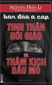 Bán Đảo Ả Rập: Tinh Thần Hồi Giáo Và Thảm Kịch Dầu Mỏ