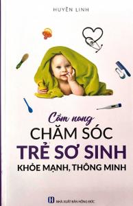 sach cam nang cham soc tre so sinh khoe manh 194x300 - 11 cuốn sách hay về chăm sóc trẻ sơ sinh khỏe mạnh, thông minh