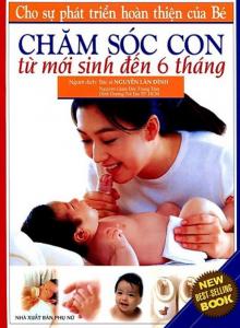 sach cham soc con tu moi sinh den 6 thang 220x300 - 11 cuốn sách hay về chăm sóc trẻ sơ sinh khỏe mạnh, thông minh