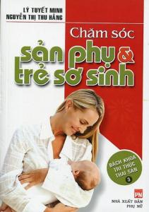 sach cham soc san phu va tre so sinh 211x300 - 11 cuốn sách hay về chăm sóc trẻ sơ sinh khỏe mạnh, thông minh