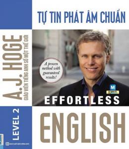 sach effortless english tu tin phat am chuan 260x300 - 9 quyển sách luyện phát âm tiếng Anh hay và chuẩn nhất