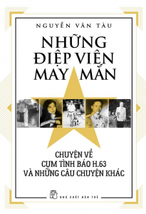 sach nhung diep vien may man chuyen ve cum tinh bao 205x300 - 11 cuốn sách hay về điệp viên đầy bí ẩn và hấp dẫn