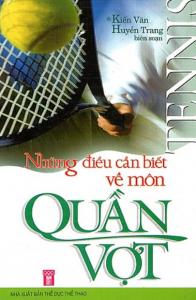 sach nhung dieu can biet ve mon quan vot 196x300 - 19 quyển sách hay về thể thao tạo động lực mạnh mẽ cho bạn đọc