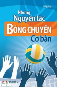 sach nhung nguyen tac bong chuyen co ban 198x300 - 19 quyển sách hay về thể thao tạo động lực mạnh mẽ cho bạn đọc