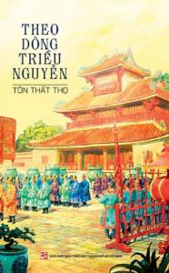 sach theo dong trieu nguyen 186x300 - 11 quyển sách hay về triều Nguyễn cho bạn đọc cái nhìn toàn diện