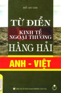 sach tu dien kinh te ngoai thuong hang hai anh viet 197x300 - 9 quyển sách hay về hàng hải đáp ứng nhu cầu học tập và làm việc của độc giả