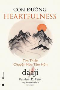 sach con duong heartfulness tim thien chuyen hoa tam hon 201x300 - 11 quyển sách triết học phương đông hay và dễ dàng tiếp cận