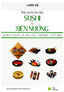 sach nhap mon am thuc nhat sushi va xien nuong 210x300 - 7 quyển sách hay về ẩm thực Nhật Bản thanh tao và đặc sắc