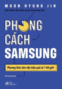 sach phong cach sam sung 207x300 - 5 quyển sách hay về Samsung cho bạn bài học kinh doanh và cuộc sống
