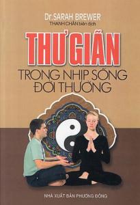 sach thu gian trong nhip song doi thuong 205x300 - 9 cuốn sách hay về áp lực cuộc sống giúp bạn bóc tách những lo âu, phiền não