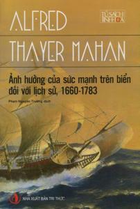 sach anh huong cua suc manh tren bien doi voi lich su 1660 202x300 - 9 quyển sách hay về hàng hải đáp ứng nhu cầu học tập và làm việc của độc giả