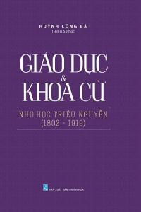 sach giao duc va khoa cu nho hoc trieu nguyen 200x300 - 11 quyển sách hay về triều Nguyễn cho bạn đọc cái nhìn toàn diện