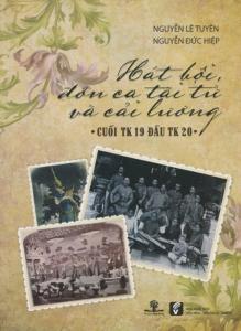 sach hat boi don ca tai tu va cai luong cuoi the ky 19 219x300 - 7 quyển sách hay về cải lương đậm đà bản sắc văn hóa dân tộc