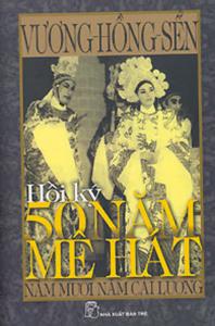 sach hoi ky 50 nam me hat nam muoi nam cai luong 198x300 - 7 quyển sách hay về cải lương đậm đà bản sắc văn hóa dân tộc