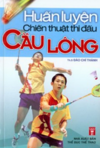 sach huan luyen chien thuat thi dau cau long 204x300 - 5 cuốn sách hay về cầu lông đi từ cơ bản đến nâng cao
