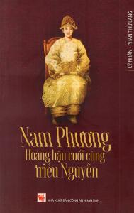 sach nam phuong hoang hau cuoi cung trieu nguyen 189x300 - 11 quyển sách hay về triều Nguyễn cho bạn đọc cái nhìn toàn diện
