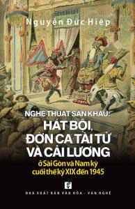 sach nghe thuat san khau hat boi don ca tai tu va cai luong o sai gon va nam ky cuoi the ky xix 194x300 - 7 quyển sách hay về cải lương đậm đà bản sắc văn hóa dân tộc