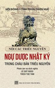 sach ngu duoc nhat ky trong chau ban trieu nguyen 188x300 - 11 quyển sách hay về triều Nguyễn cho bạn đọc cái nhìn toàn diện