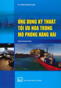 sach ung dung ky thuat toi uu hoa trong mo phong hang hai 209x300 - 9 quyển sách hay về hàng hải đáp ứng nhu cầu học tập và làm việc của độc giả