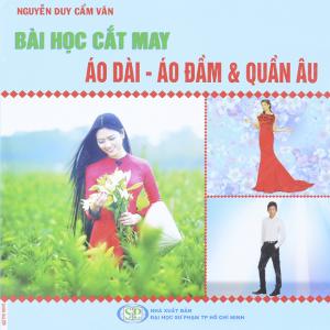 sach bai hoc cat may ao dai ao dam 300x300 - 5 quyển sách hay về áo dài Việt Nam mang giá trị văn hóa và bản sắc dân tộc