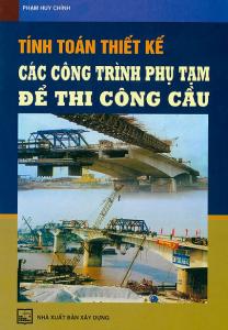 sach tinh toan thiet ke cac cong trinh phu tam de thi cong cau 208x300 - 9 quyển sách hay về cầu đường đi từ lý thuyết đến thực tiễn