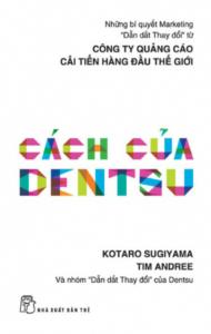 sach cach cua dentsu 190x300 - 7 cuốn sách hay về thông điệp quảng cáo chính xác và hiệu quả