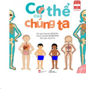Body: Cơ thể của chúng ta (Bách khoa về cơ thể người cho bé 2-15 tuổi)
