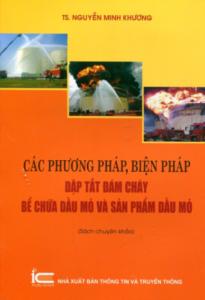Các Phương Pháp, Biện Pháp Dập Tắt Đám Cháy Bể Chứa Dầu Mỏ Và Sản Phẩm Dầu Mỏ