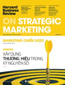 Harvard Business Review – ON STRATEGIC MARKETING – Marketing Chiến Lược