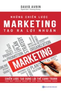 Những Chiến Lược Marketing Tạo Ra Lợi Nhuận
