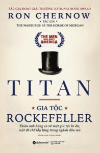 Titan – Gia Tộc Rockefeller