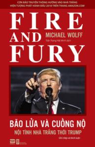 Bão Lửa Và Cuồng Nộ – Nội Tình Nhà Trắng Thời Trump