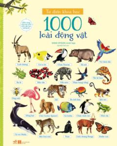 Từ Điển Khoa Học 1000 Loài Động Vật