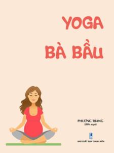 Yoga Bà Bầu – Phương Trang