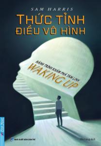Thức Tỉnh Điều Vô Hình – Hành Trình Khám Phá Tâm Linh – Waking Up