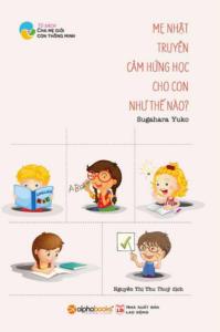 Mẹ Nhật Truyền Cảm Hứng Học Cho Con Như Thế Nào? (Tủ Sách Cha Mẹ Giỏi, Con Thông Minh)