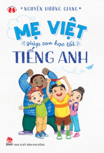 Mẹ Việt Giúp Con Học Tốt Tiếng Anh