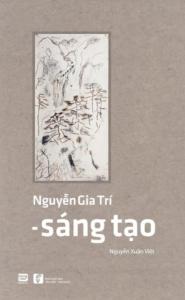 Nguyễn Gia Trí – Sáng Tạo