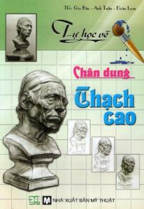 Tự Học Vẽ Chân Dung Thạch Cao